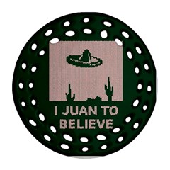 I Juan To Believe Ugly Holiday Christmas Green background Ornament (Round Filigree)