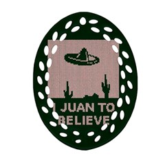I Juan To Believe Ugly Holiday Christmas Green background Ornament (Oval Filigree)