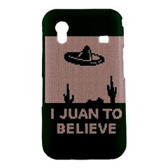 I Juan To Believe Ugly Holiday Christmas Green background Samsung Galaxy Ace S5830 Hardshell Case