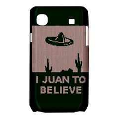 I Juan To Believe Ugly Holiday Christmas Green background Samsung Galaxy SL i9003 Hardshell Case