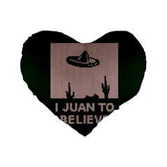 I Juan To Believe Ugly Holiday Christmas Green background Standard 16  Premium Heart Shape Cushions