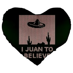I Juan To Believe Ugly Holiday Christmas Green background Large 19  Premium Heart Shape Cushions