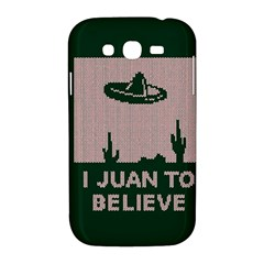 I Juan To Believe Ugly Holiday Christmas Green background Samsung Galaxy Grand DUOS I9082 Hardshell Case