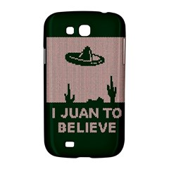 I Juan To Believe Ugly Holiday Christmas Green background Samsung Galaxy Grand GT-I9128 Hardshell Case