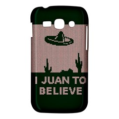 I Juan To Believe Ugly Holiday Christmas Green background Samsung Galaxy Ace 3 S7272 Hardshell Case