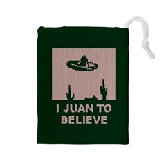 I Juan To Believe Ugly Holiday Christmas Green background Drawstring Pouches (Large)