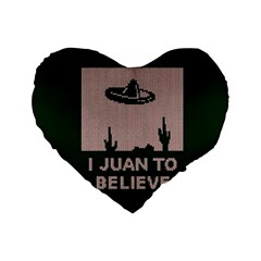 I Juan To Believe Ugly Holiday Christmas Green background Standard 16  Premium Flano Heart Shape Cushions