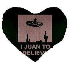 I Juan To Believe Ugly Holiday Christmas Green background Large 19  Premium Flano Heart Shape Cushions