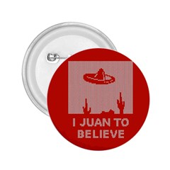 I Juan To Believe Ugly Holiday Christmas Red Background 2.25  Buttons