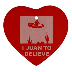 I Juan To Believe Ugly Holiday Christmas Red Background Ornament (Heart)