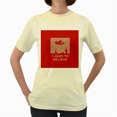 I Juan To Believe Ugly Holiday Christmas Red Background Women s Yellow T-Shirt