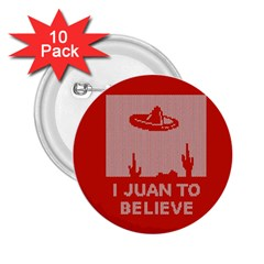 I Juan To Believe Ugly Holiday Christmas Red Background 2.25  Buttons (10 pack)