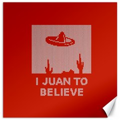 I Juan To Believe Ugly Holiday Christmas Red Background Canvas 12  x 12