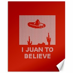I Juan To Believe Ugly Holiday Christmas Red Background Canvas 11  x 14