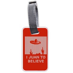I Juan To Believe Ugly Holiday Christmas Red Background Luggage Tags (Two Sides)