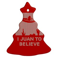 I Juan To Believe Ugly Holiday Christmas Red Background Christmas Tree Ornament (2 Sides)