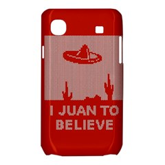 I Juan To Believe Ugly Holiday Christmas Red Background Samsung Galaxy SL i9003 Hardshell Case