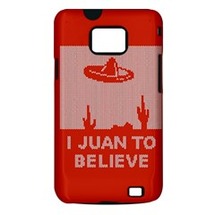 I Juan To Believe Ugly Holiday Christmas Red Background Samsung Galaxy S II i9100 Hardshell Case (PC+Silicone)