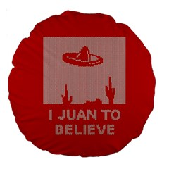 I Juan To Believe Ugly Holiday Christmas Red Background Large 18  Premium Round Cushions