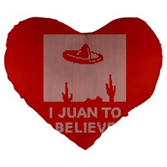 I Juan To Believe Ugly Holiday Christmas Red Background Large 19  Premium Heart Shape Cushions