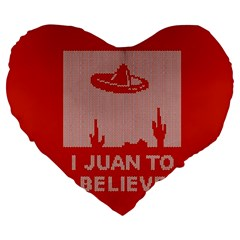I Juan To Believe Ugly Holiday Christmas Red Background Large 19  Premium Flano Heart Shape Cushions