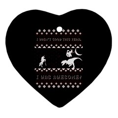 I Wasn t Good This Year, I Was Awesome! Ugly Holiday Christmas Black Background Ornament (Heart)