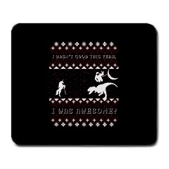 I Wasn t Good This Year, I Was Awesome! Ugly Holiday Christmas Black Background Large Mousepads