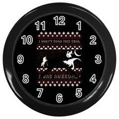 I Wasn t Good This Year, I Was Awesome! Ugly Holiday Christmas Black Background Wall Clocks (Black)