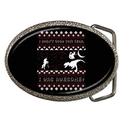 I Wasn t Good This Year, I Was Awesome! Ugly Holiday Christmas Black Background Belt Buckles