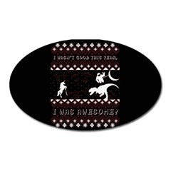 I Wasn t Good This Year, I Was Awesome! Ugly Holiday Christmas Black Background Oval Magnet