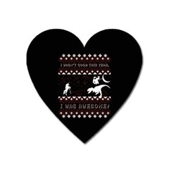 I Wasn t Good This Year, I Was Awesome! Ugly Holiday Christmas Black Background Heart Magnet