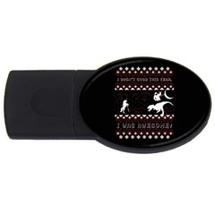 I Wasn t Good This Year, I Was Awesome! Ugly Holiday Christmas Black Background USB Flash Drive Oval (4 GB)