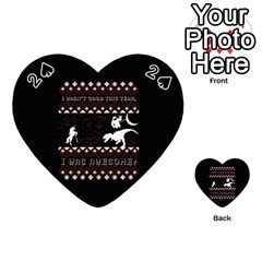 I Wasn t Good This Year, I Was Awesome! Ugly Holiday Christmas Black Background Playing Cards 54 (Heart)