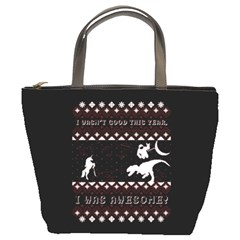 I Wasn t Good This Year, I Was Awesome! Ugly Holiday Christmas Black Background Bucket Bags