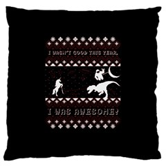 I Wasn t Good This Year, I Was Awesome! Ugly Holiday Christmas Black Background Large Cushion Case (Two Sides)