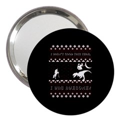 I Wasn t Good This Year, I Was Awesome! Ugly Holiday Christmas Black Background 3  Handbag Mirrors