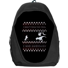 I Wasn t Good This Year, I Was Awesome! Ugly Holiday Christmas Black Background Backpack Bag