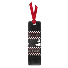 I Wasn t Good This Year, I Was Awesome! Ugly Holiday Christmas Black Background Small Book Marks