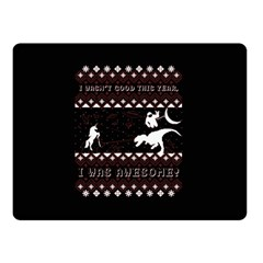 I Wasn t Good This Year, I Was Awesome! Ugly Holiday Christmas Black Background Double Sided Fleece Blanket (Small)