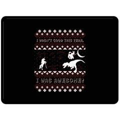 I Wasn t Good This Year, I Was Awesome! Ugly Holiday Christmas Black Background Double Sided Fleece Blanket (large)