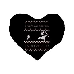 I Wasn t Good This Year, I Was Awesome! Ugly Holiday Christmas Black Background Standard 16  Premium Flano Heart Shape Cushions