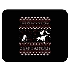 I Wasn t Good This Year, I Was Awesome! Ugly Holiday Christmas Black Background Double Sided Flano Blanket (Medium)