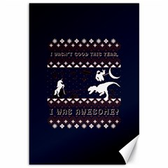 I Wasn t Good This Year, I Was Awesome! Ugly Holiday Christmas Blue Background Canvas 12  X 18
