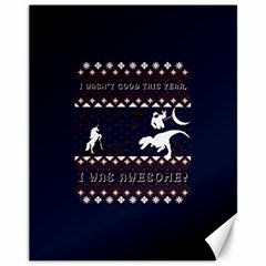 I Wasn t Good This Year, I Was Awesome! Ugly Holiday Christmas Blue Background Canvas 11  x 14