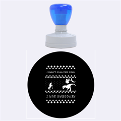 I Wasn t Good This Year, I Was Awesome! Ugly Holiday Christmas Blue Background Rubber Round Stamps (Large)