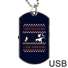 I Wasn t Good This Year, I Was Awesome! Ugly Holiday Christmas Blue Background Dog Tag USB Flash (One Side)