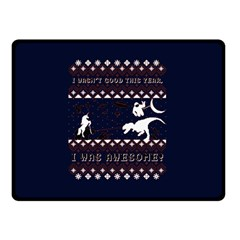 I Wasn t Good This Year, I Was Awesome! Ugly Holiday Christmas Blue Background Double Sided Fleece Blanket (Small)