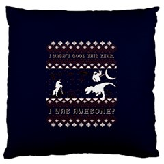 I Wasn t Good This Year, I Was Awesome! Ugly Holiday Christmas Blue Background Standard Flano Cushion Case (two Sides)