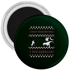 I Wasn t Good This Year, I Was Awesome! Ugly Holiday Christmas Green Background 3  Magnets