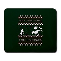 I Wasn t Good This Year, I Was Awesome! Ugly Holiday Christmas Green Background Large Mousepads